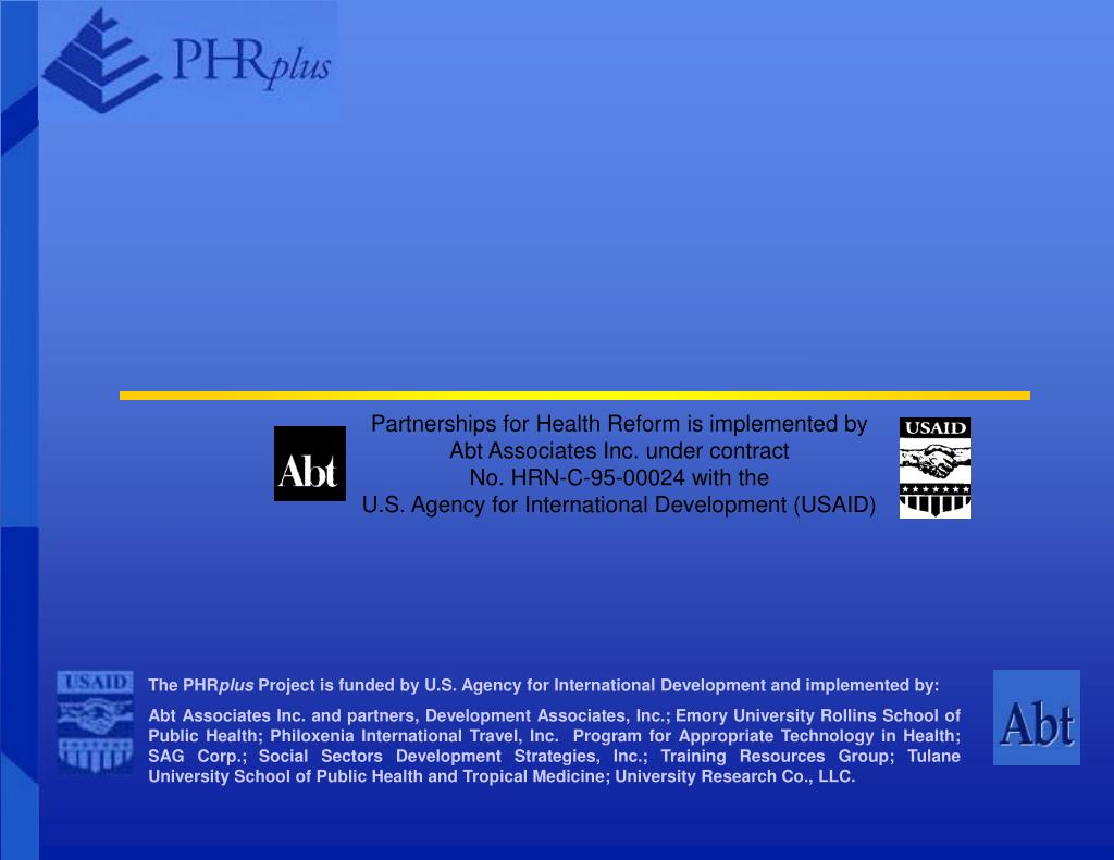 Partnerships for Health Reform is implemented by
