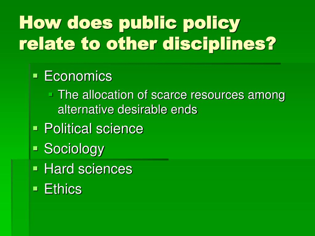 How does public policy relate to other disciplines?