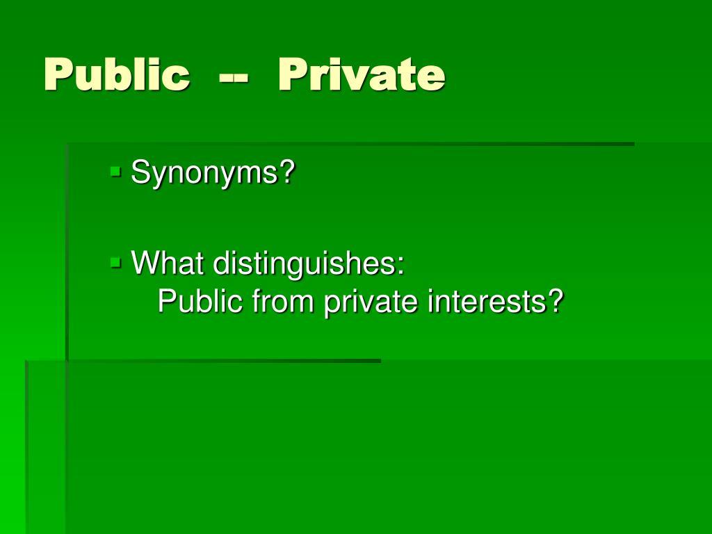 Public  --  Private
