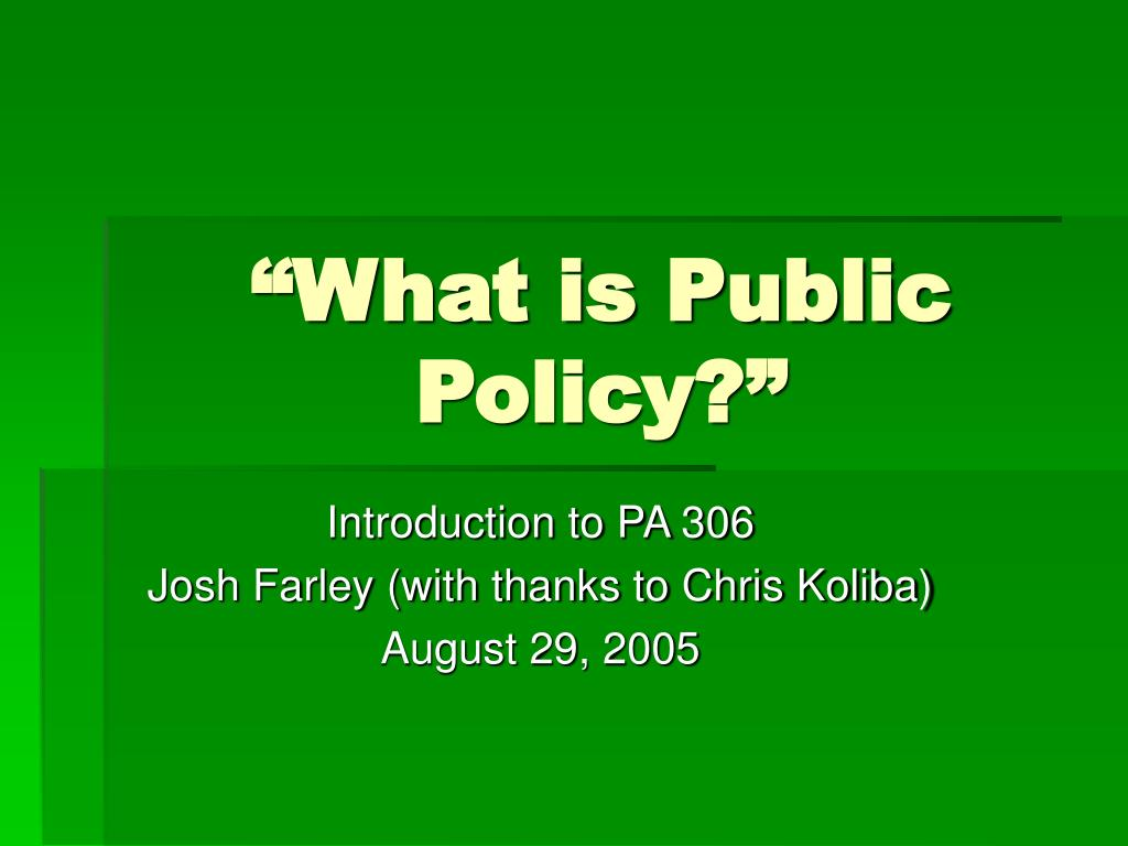 """""""What is Public Policy?"""""""