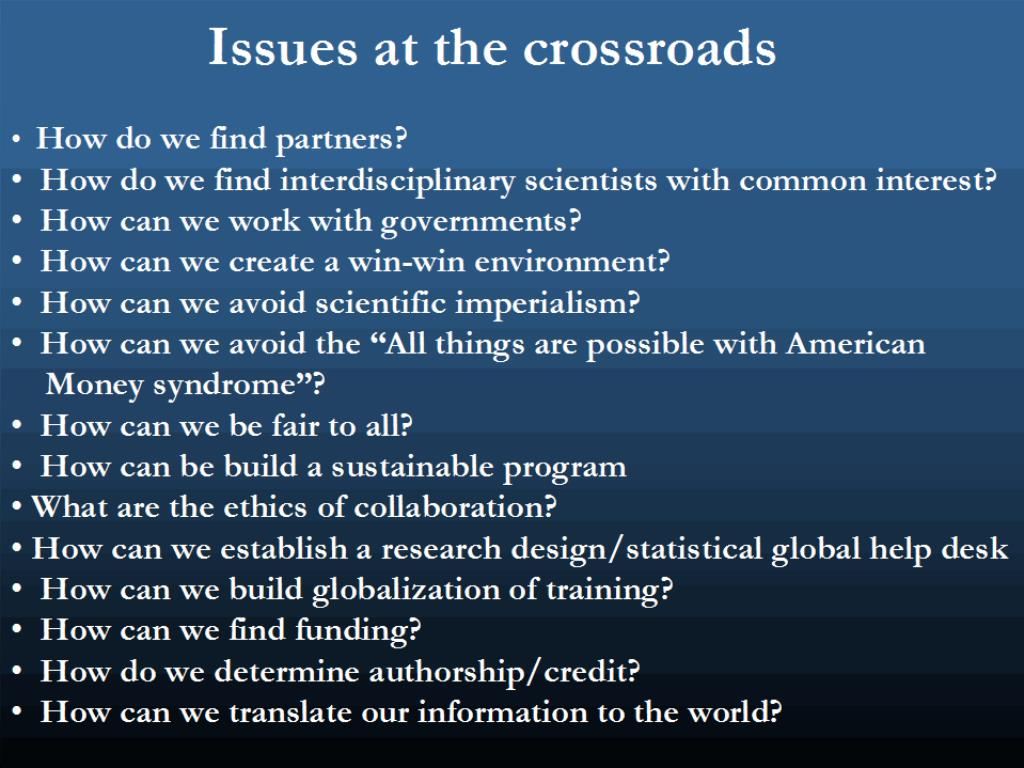 Issues at the crossroads