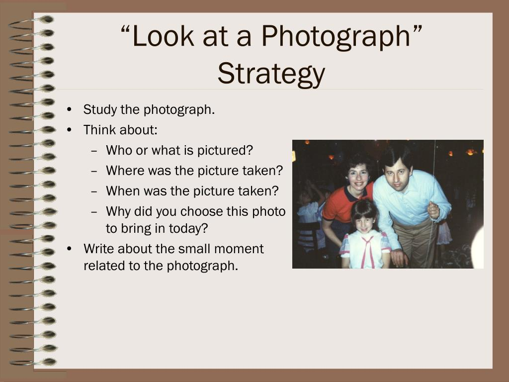 """""""Look at a Photograph"""" Strategy"""