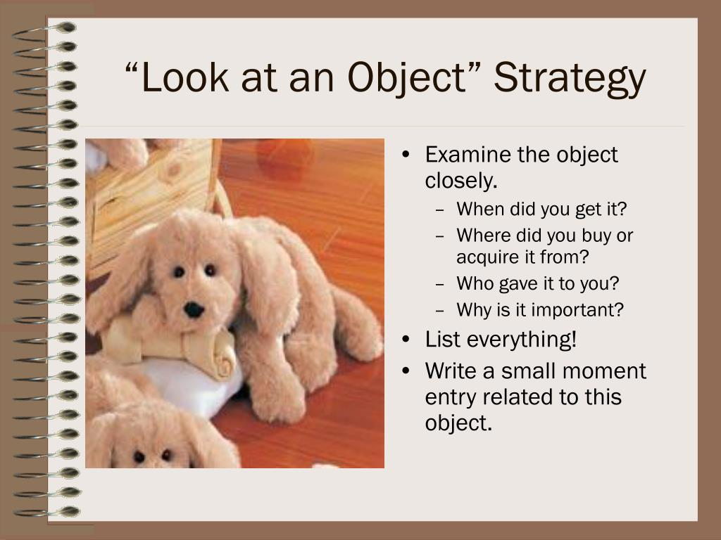 """""""Look at an Object"""" Strategy"""