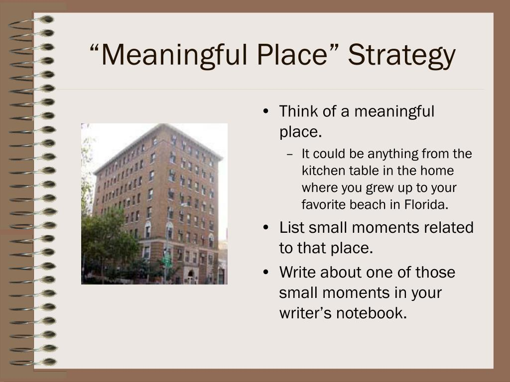 """""""Meaningful Place"""" Strategy"""