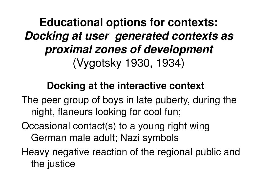 Educational options for contexts: