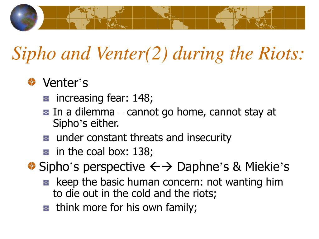 Sipho and Venter(2) during the Riots: