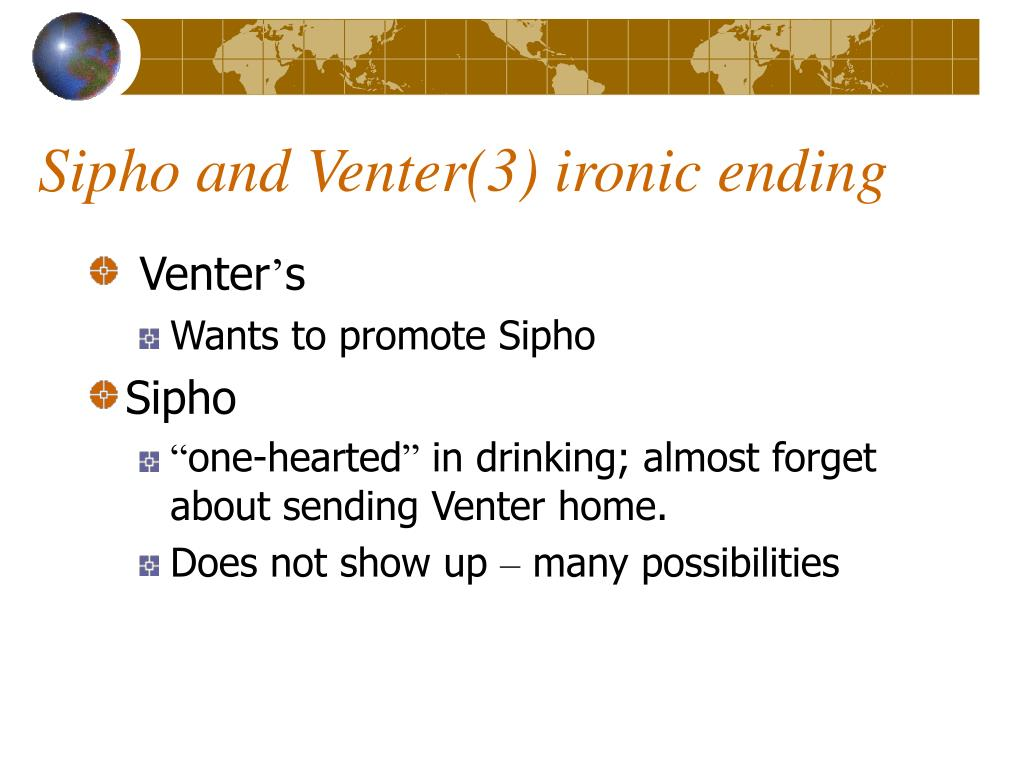 Sipho and Venter(3) ironic ending