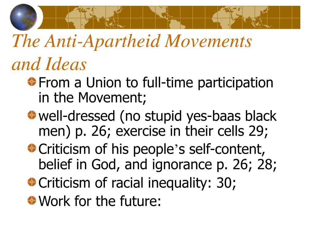 The Anti-Apartheid Movements and Ideas