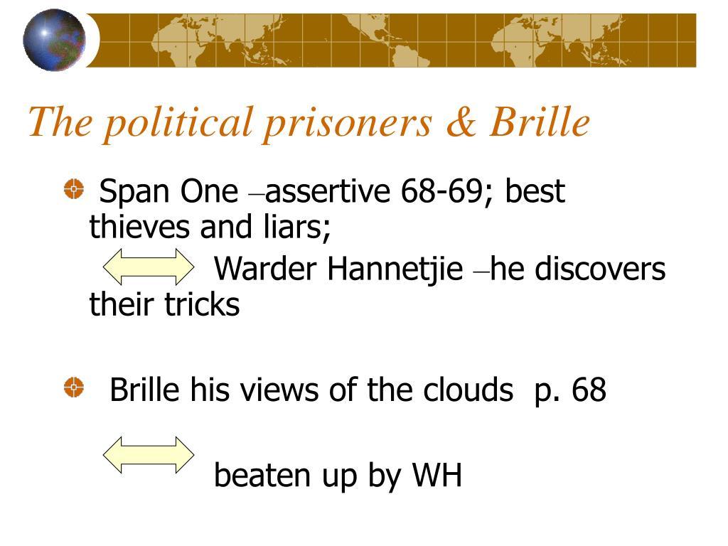 The political prisoners & Brille