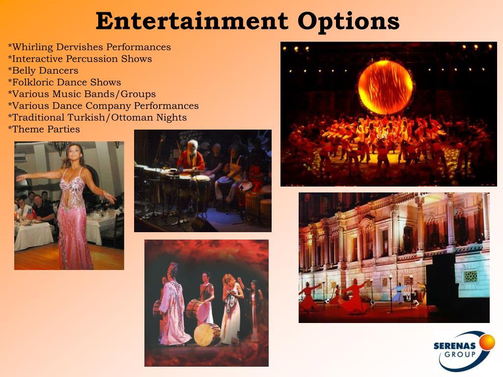 Entertainment Options