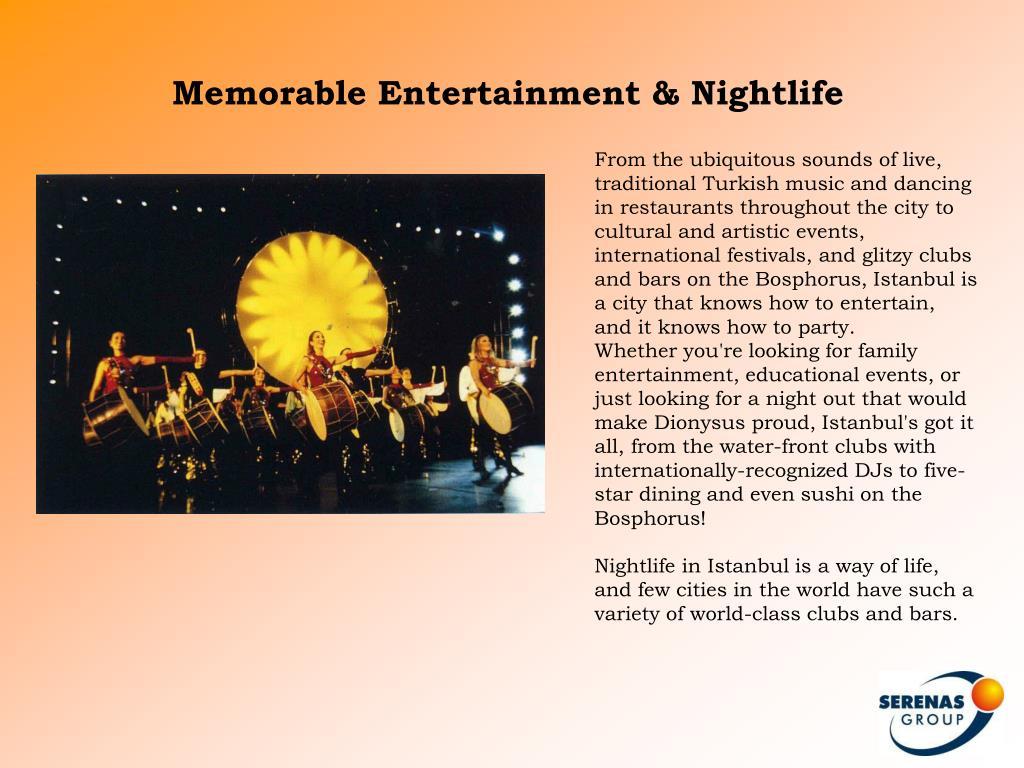 Memorable Entertainment & Nightlife