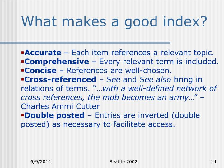 What makes a good index?