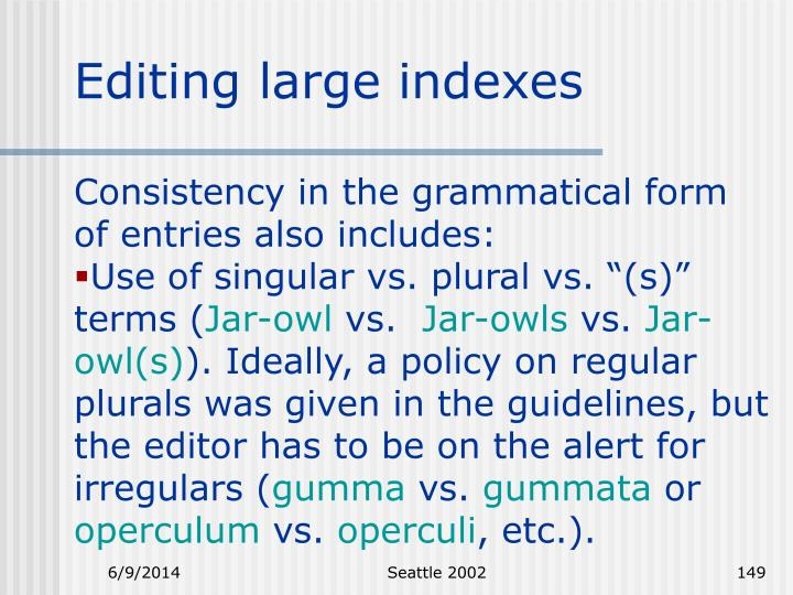 Editing large indexes