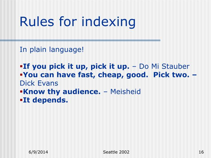 Rules for indexing