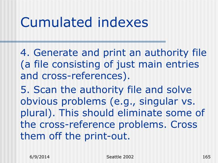 Cumulated indexes
