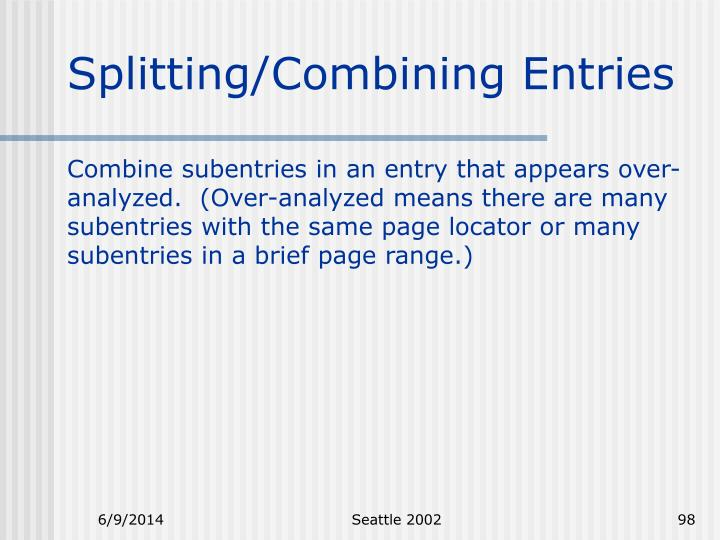 Splitting/Combining Entries
