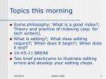 topics this morning