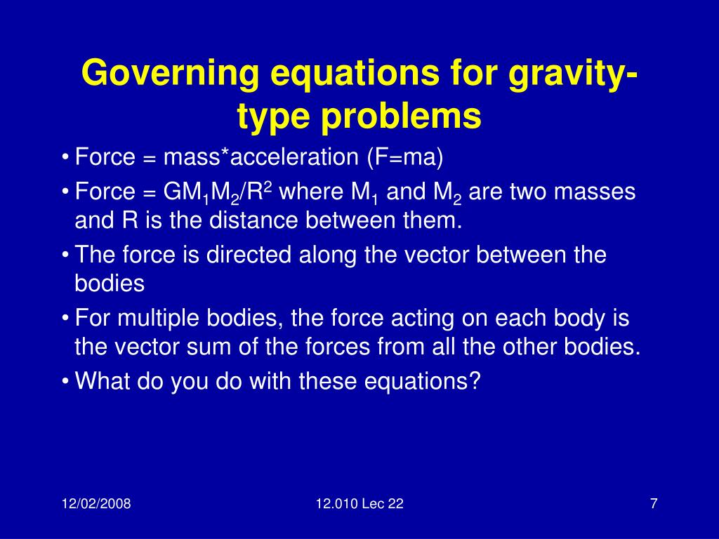Governing equations for gravity-type problems