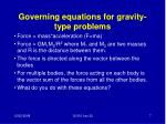 governing equations for gravity type problems