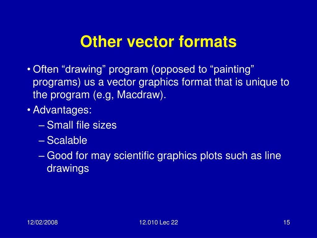 Other vector formats