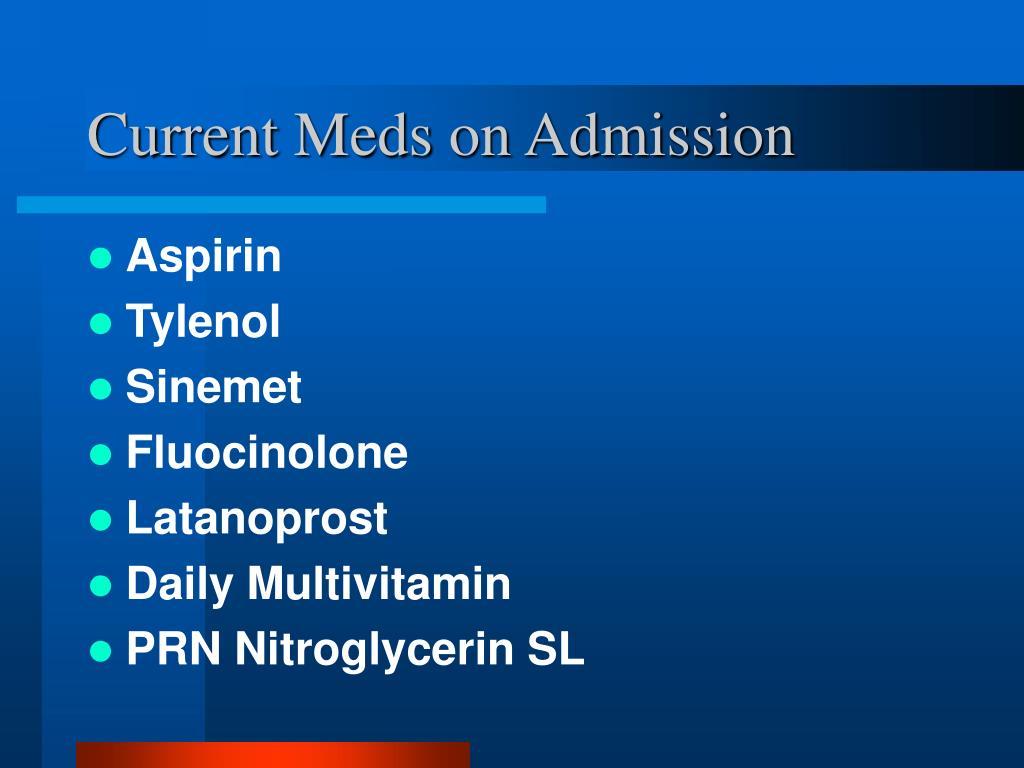 Current Meds on Admission