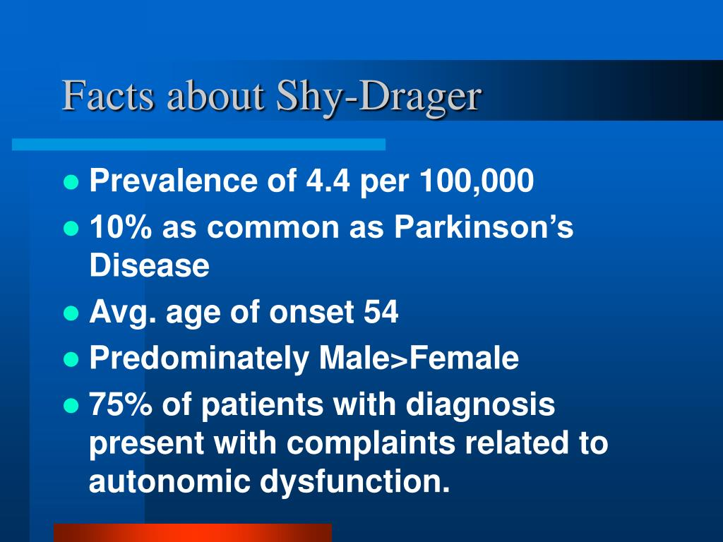 Facts about Shy-Drager