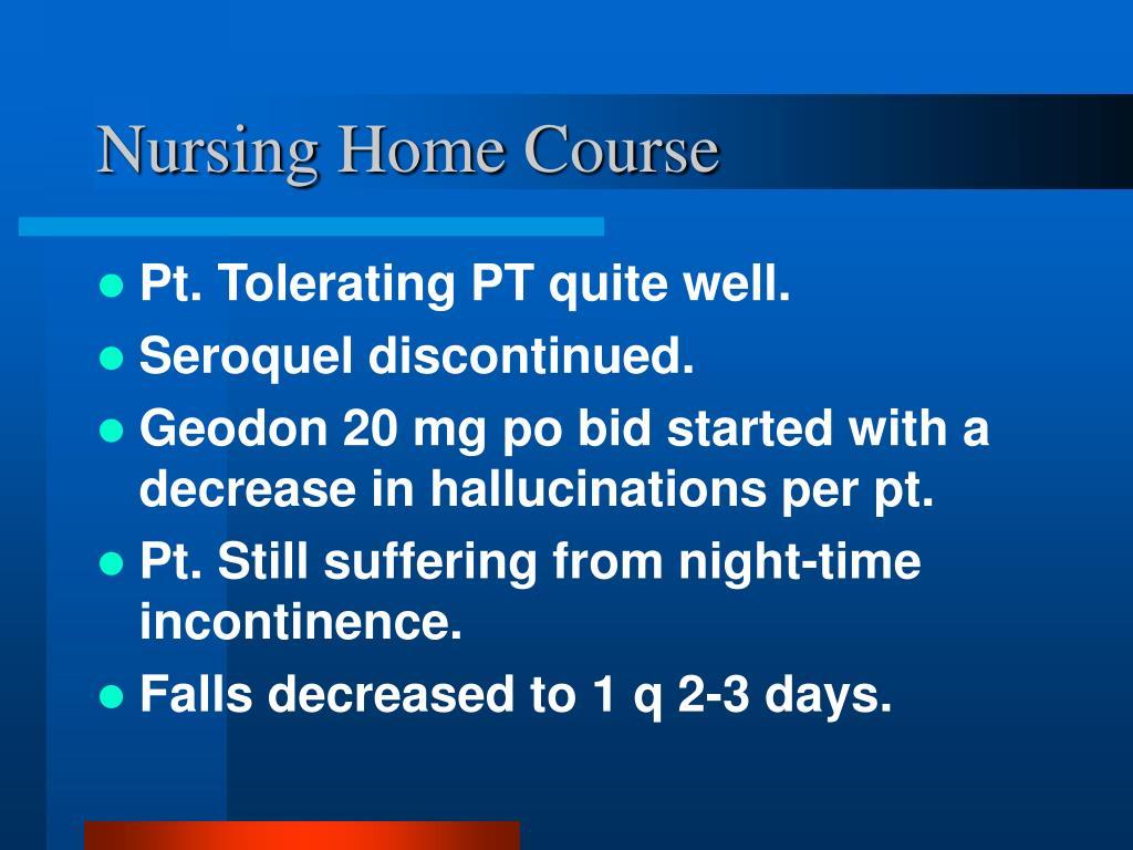 Nursing Home Course