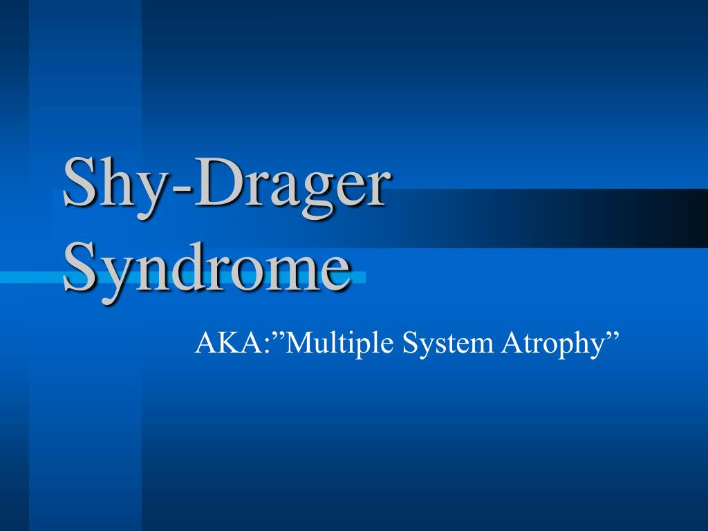 Shy-Drager Syndrome