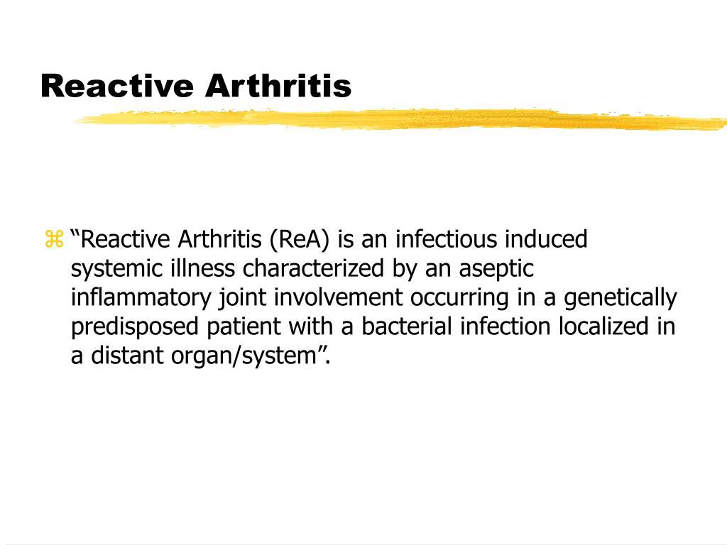PPT - Reactive Arthrit...