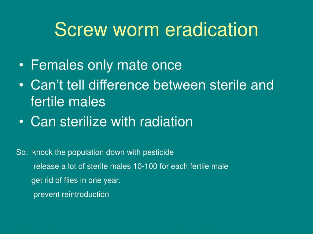 Screw worm eradication