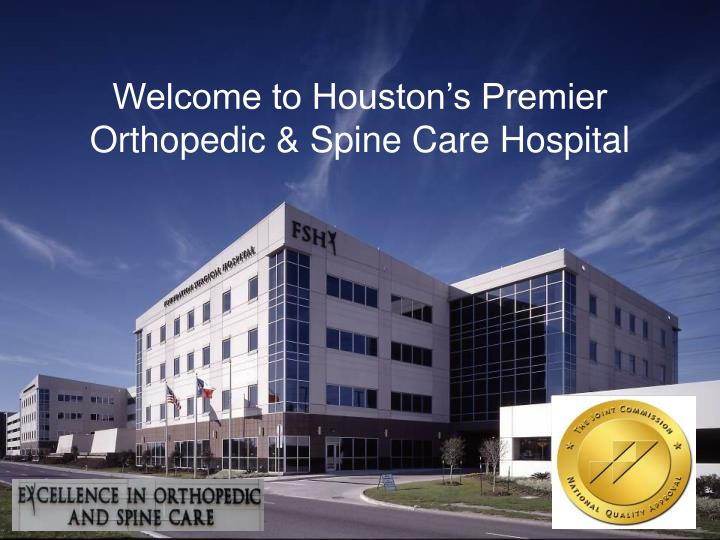 Welcome to houston s premier orthopedic spine care hospital