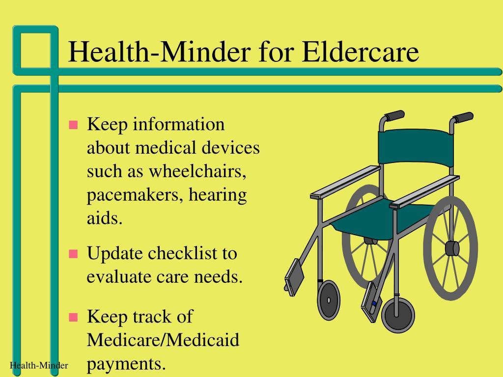 Health-Minder for Eldercare