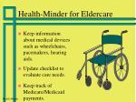 health minder for eldercare