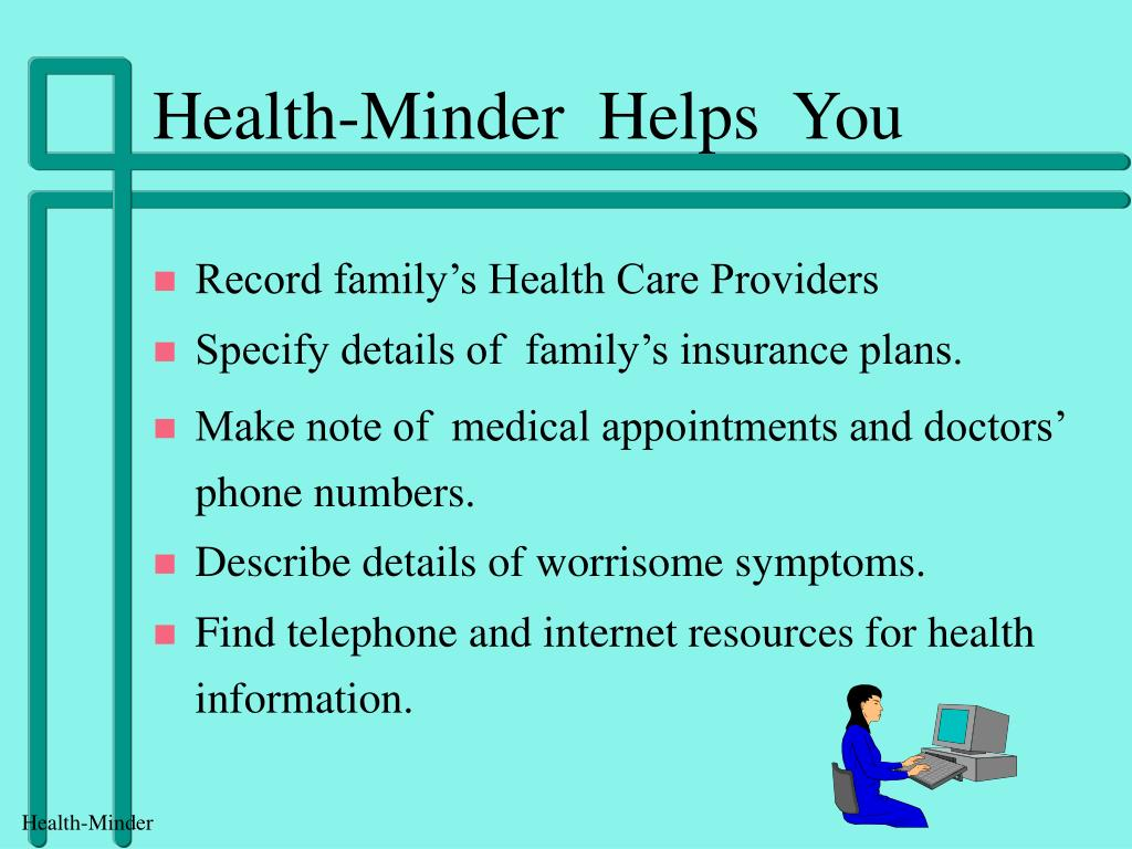 Health-Minder  Helps  You