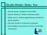 health minder helps you