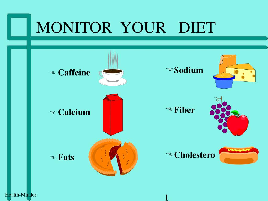 MONITOR  YOUR   DIET