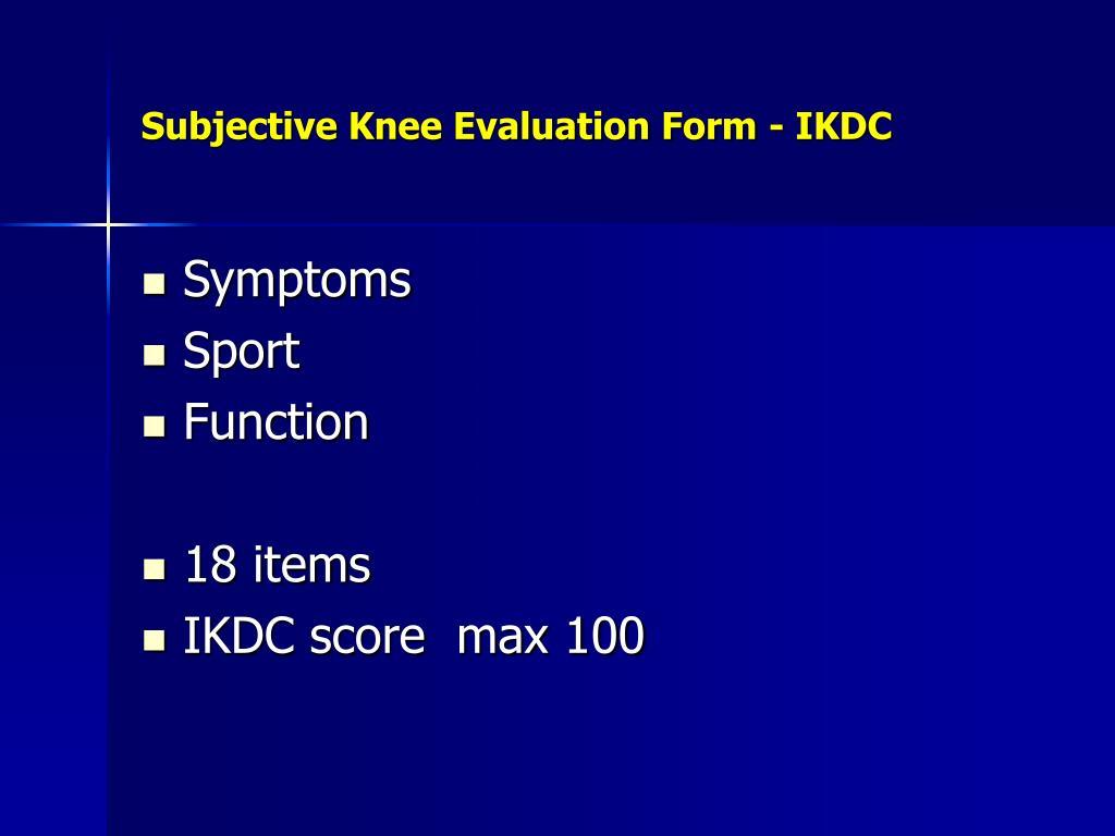 Subjective Knee Evaluation Form - IKDC