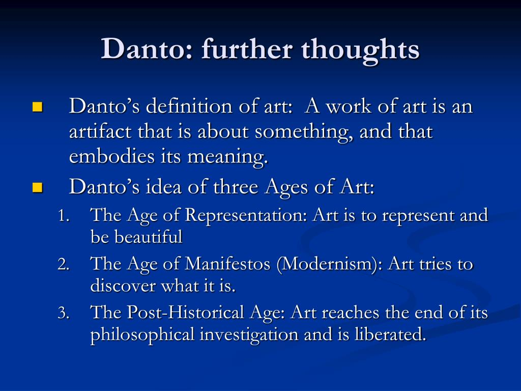 Danto: further thoughts