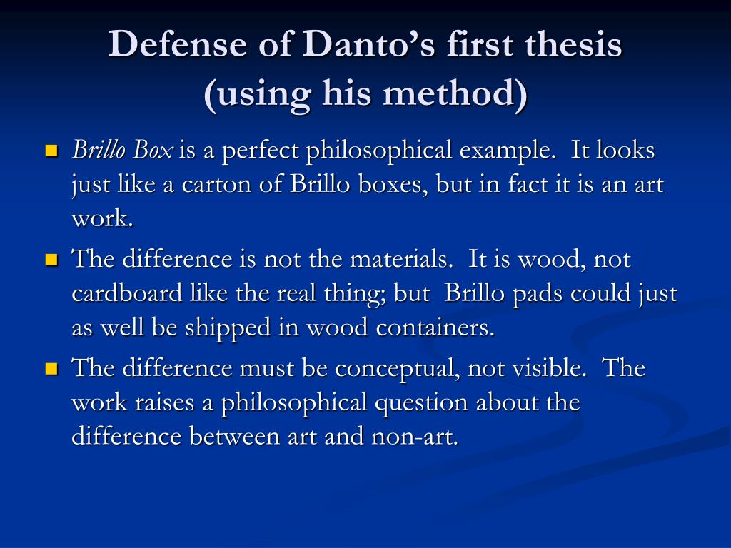 Defense of Danto's first thesis