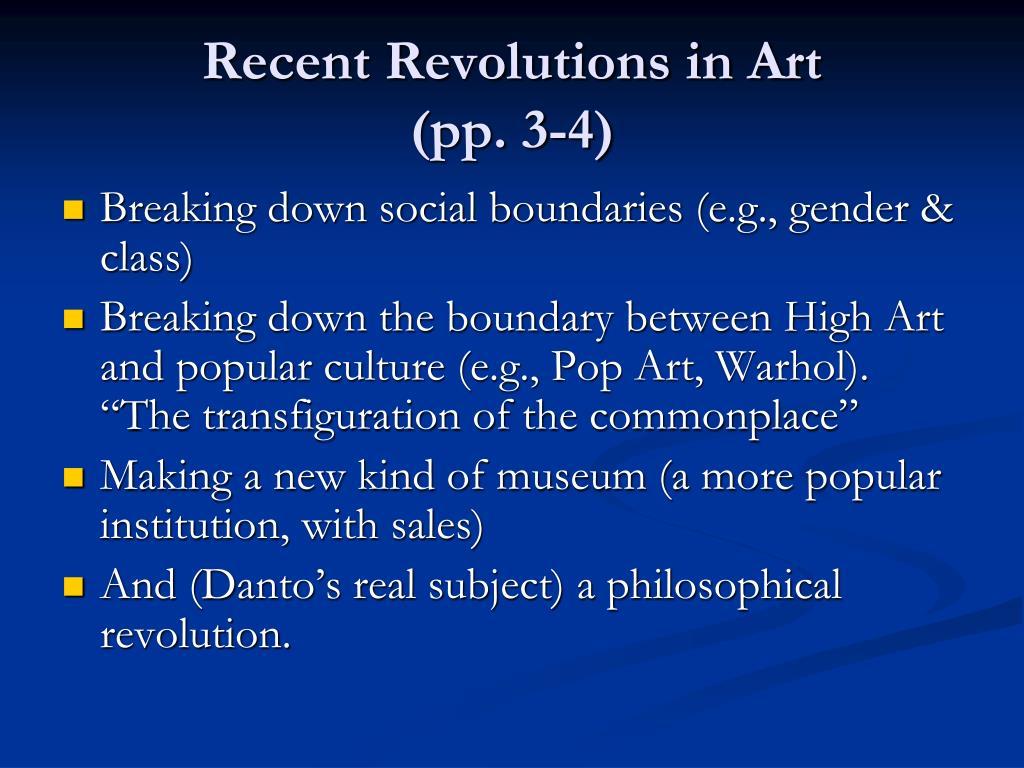 Recent Revolutions in Art