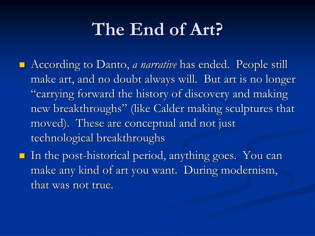 The End of Art?