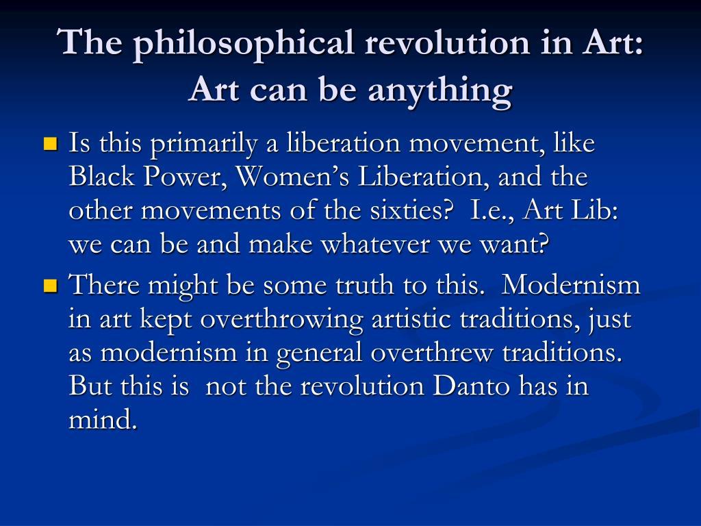 The philosophical revolution in Art: