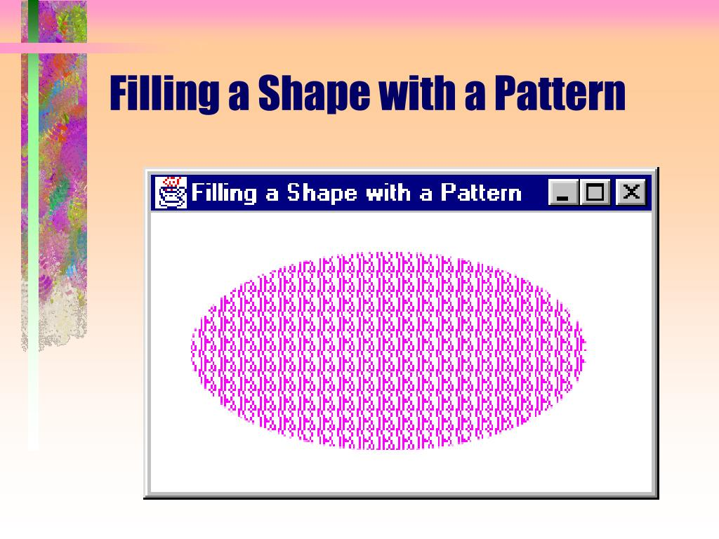 Filling a Shape with a Pattern