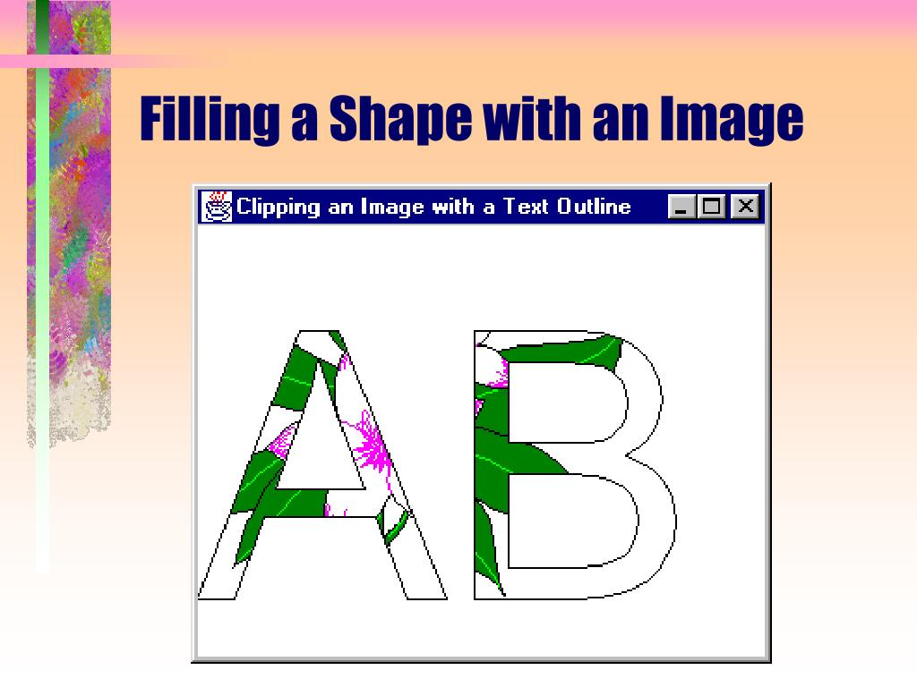 Filling a Shape with an Image