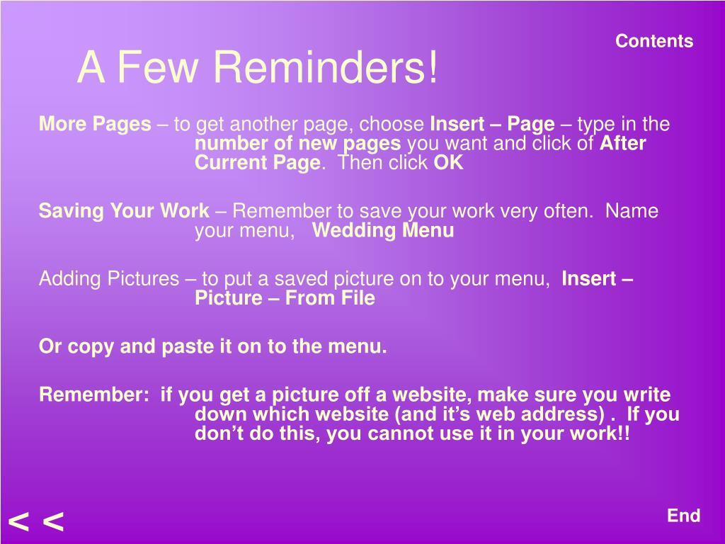 A Few Reminders!