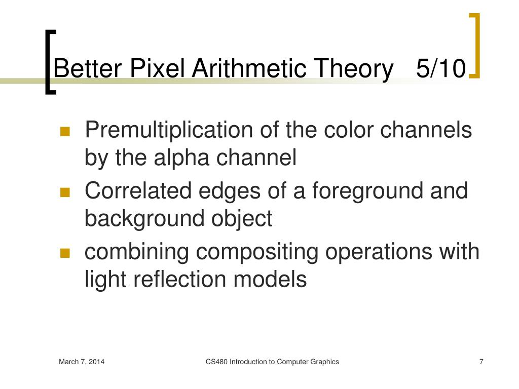 Better Pixel Arithmetic Theory   5/10