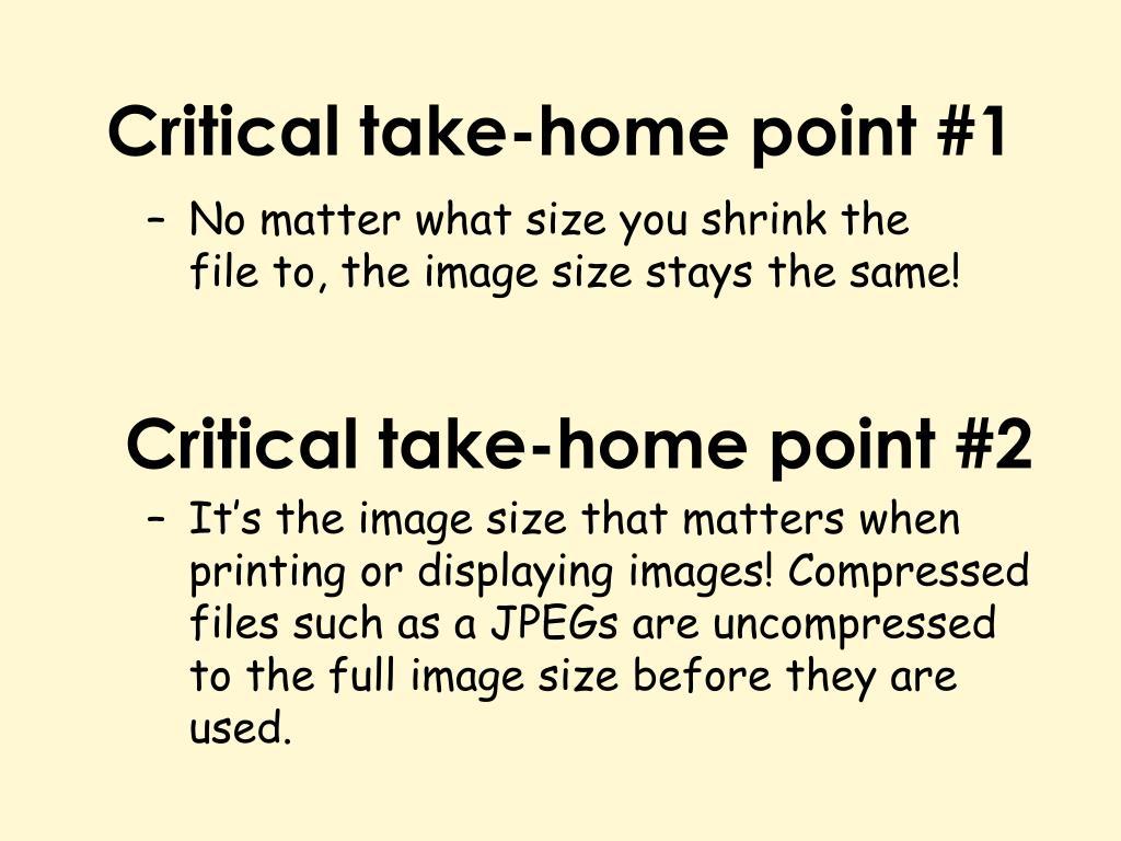 Critical take-home point #1