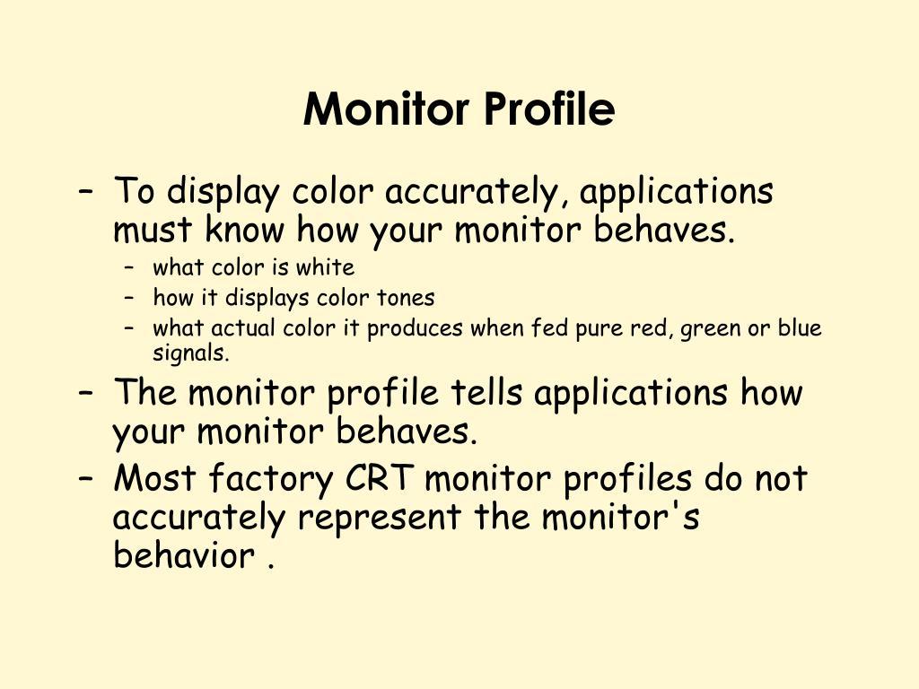 Monitor Profile