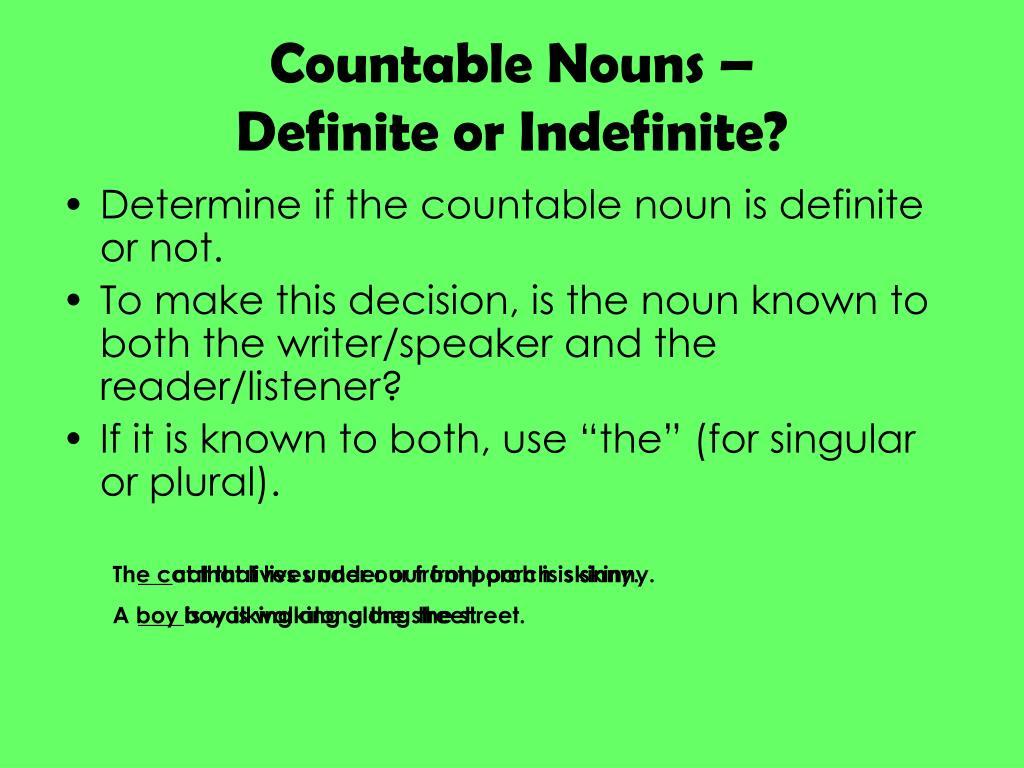 Countable Nouns –