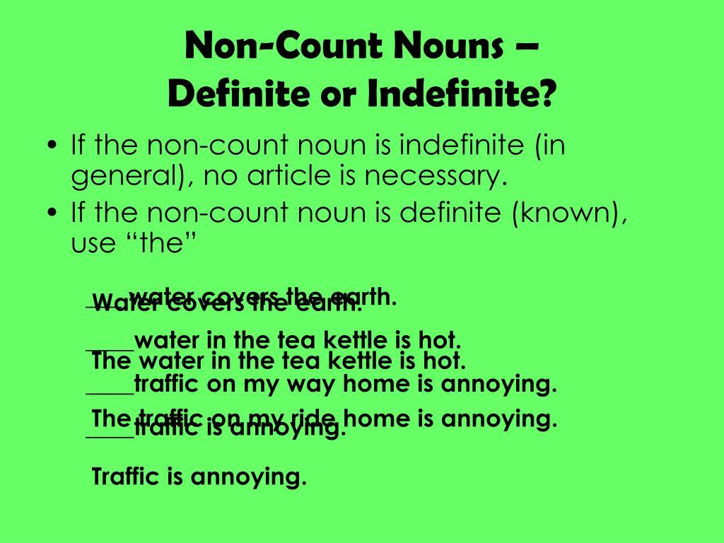 Non-Count Nouns –